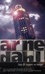 Upp till toppen av berget (e-bok) av Arne Dahl