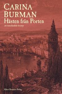Hästen från Porten : Ett österländskt äventyr (
