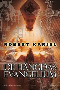 De hängdas evangelium (e-bok) av Robert Karjel