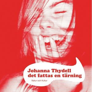 Det fattas en tärning (ljudbok) av Johanna Thyd