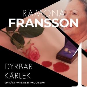 Dyrbar kärlek (ljudbok) av Ramona Fransson