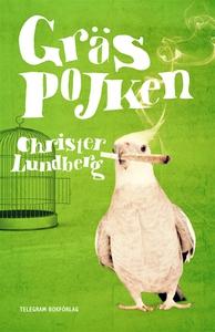 Gräspojken (e-bok) av Christer Lundberg