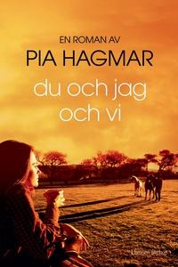 Du och jag och vi (e-bok) av Pia Hagmar