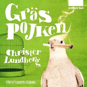 Gräspojken (ljudbok) av Christer Lundberg