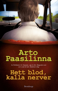 Hett blod, kalla nerver (e-bok) av Arto Paasili