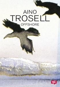 Offshore (e-bok) av Aino Trosell