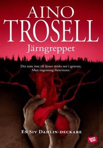 Järngreppet (e-bok) av Aino Trosell
