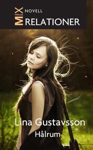 Hålrum (e-bok) av Lina Gustavsson, Lina Bengtsd