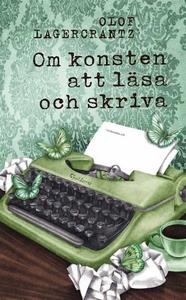 Om konsten att läsa och skriva (e-bok) av Olof