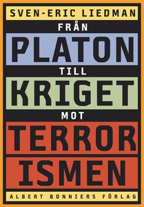 Från Platon till kriget mot terrorismen : De po