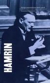 Sveriges statsministrar under 100 år. Felix Hamrin