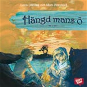 Hängd mans ö (ljudbok) av Lena Ollmark, Mats Wä