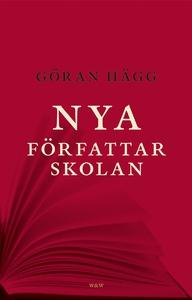 Nya författarskolan (e-bok) av Göran Hägg
