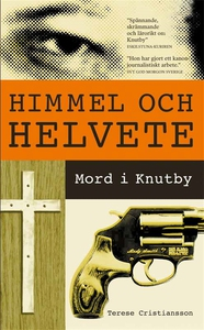 Himmel och helvete : Mord i Knutby (e-bok) av T