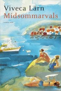 Midsommarvals (e-bok) av Viveca Lärn