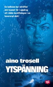 Ytspänning (e-bok) av Aino Trosell