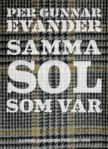 Samma sol som vår (e-bok) av Per Gunnar Evander