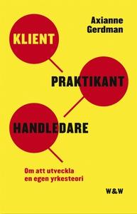 Klient, praktikant, handledare (e-bok) av Axian