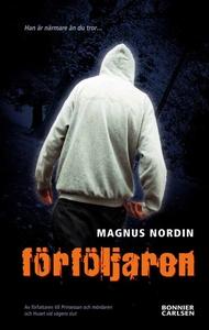 Förföljaren (e-bok) av Magnus Nordin