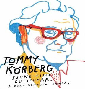 Sjung tills du stupar (e-bok) av Tommy Körberg