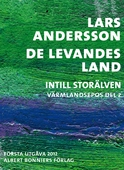 De levandes land : Intill Storälven