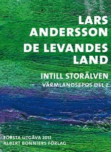 De levandes land : Intill Storälven (e-bok) av