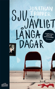 Sju jävligt långa dagar (e-bok) av Jonathan Tro