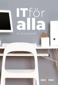 IT för alla (e-bok) av Eva Ansell