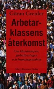 Arbetarklassens återkomst (e-bok) av Göran Grei
