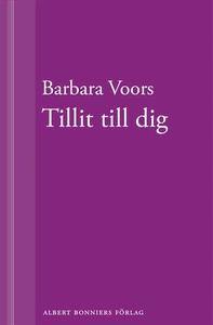 Tillit till dig (e-bok) av Barbara Voors