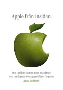 Apple från insidan: Hur världens största, mest