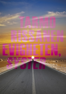 Evigheten, syster (e-bok) av Tarmo Rissanen
