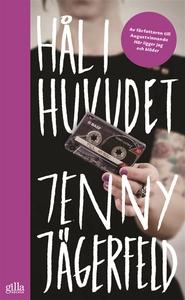 Hål i huvudet (e-bok) av Jenny Jägerfeld