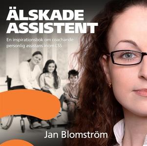 Älskade assistent - en inspirationsbok om coach