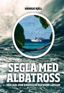 Segla med Albatross (e-bok) av Carl-Erik Anders