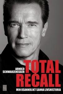 Total Recall (e-bok) av Arnold Schwarzenegger