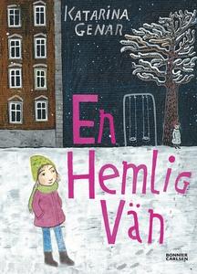 En hemlig vän (e-bok) av Katarina Genar