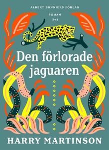 Den förlorade jaguaren (e-bok) av Harry Martins