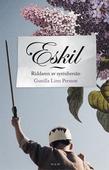 Eskil : Riddaren av syrenbersån