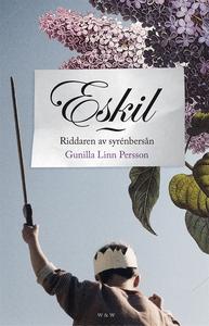 Eskil : Riddaren av syrenbersån (e-bok) av Guni