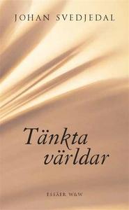 Tänkta världar (e-bok) av Johan Svedjedal