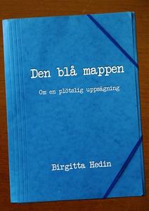 Den blå mappen : Om en plötslig uppsägning (e-b