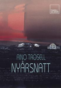 Nyårsnatt (e-bok) av Aino Trosell