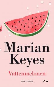 Vattenmelonen (e-bok) av Marian Keyes
