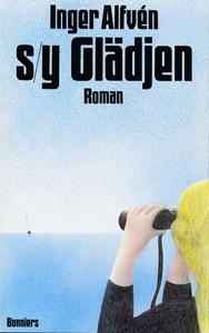 S/Y Glädjen (e-bok) av Inger Alfvén
