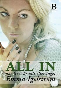 All in - när livet är allt eller inget (e-bok)