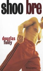 Shoo bre (e-bok) av Douglas Foley