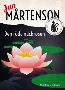 Den röda näckrosen (e-bok) av Jan Mårtenson