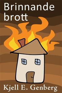 Brinnande brott (e-bok) av Kjell E. Genberg
