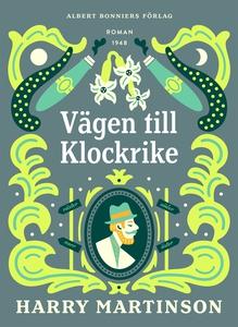 Vägen till Klockrike (e-bok) av Harry Martinson